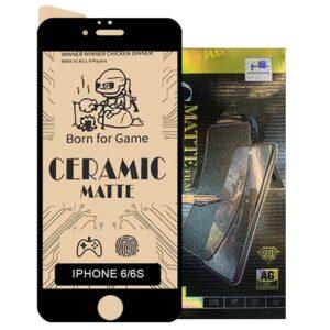 محافظ مات سرامیکی آیفون Screen Ceramics Matte   iphone 6s   6